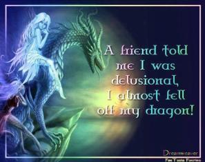 Dilusional dragon