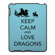 keep calm and love dragons