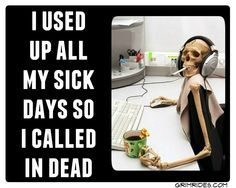 work sick dead
